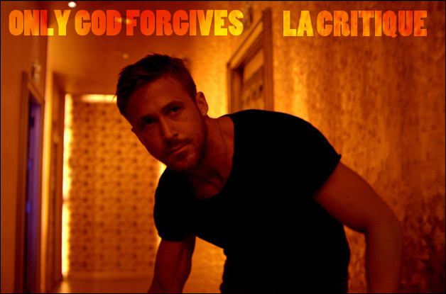 (critique) ONLY GOD FORGIVES
