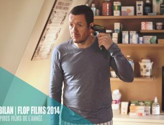 FLOP FILMS 2014   Les pires films