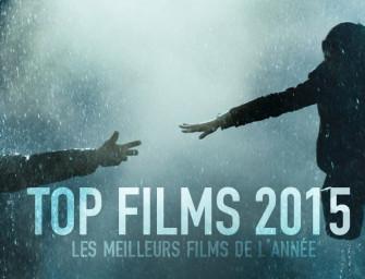 TOP FILMS 2015 | Les meilleurs films