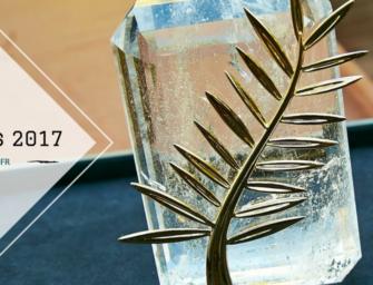 CANNES 2017 | Bilan 70e édition et pronostics palmarès